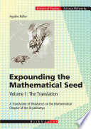 Expounding the Mathematical Seed  Vol  1  The Translation