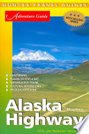 Adventure Guide Alaska Highway