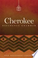 Cherokee Reference Grammar