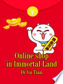 Online shop in Immortal Land