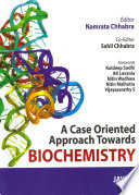 A Case Oriented Approach Towards Biochemistry