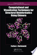 Computational and Visualization Techniques for Structural Bioinformatics Using Chimera