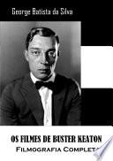 Os Filmes De Buster Keaton