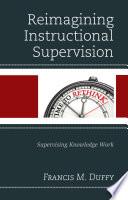 Reimagining Instructional Supervision