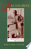 Balanchine  a Biography