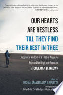 Our Hearts Are Restless Till They Find Their Rest In Thee