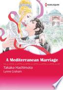A Mediterranean Marriage