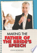 Making the Father of the Bride s Speech