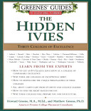 Greenes  Guides to Educational Planning  The Hidden Ivies