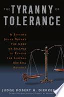 The Tyranny of Tolerance Book PDF