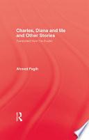 Charles Diana & Me