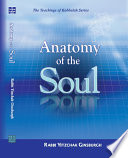 Anatomy Of The Soul : has been in the realm of psychology. chasidic...
