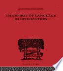 The Spirit of Language in Civilization