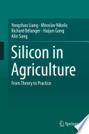 Silicon in Agriculture On The Use Of Of Silicon