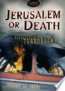 Jerusalem Or Death