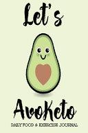 Let S Avoketo Daily Food Exercise Journal