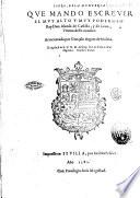 Libro  de la monteria que mando escreuir el muy alto y muy poderoso Rey Don Alonso de Castilla  y de Leon  vltimo deste nombre  Acrecentado por Gon  alo Argote de Molina