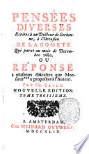 Pensees diverses ecrites a un docteur de Sorbonne a l'occasion de la comete qui parut au mois de Decembre 1680. Par Mr. Bayle. Tome premier [-quatrieme]