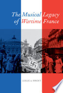 The Musical Legacy of Wartime France