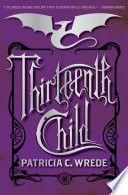 Thirteenth Child With An Amazing New Trilogy About The Use
