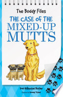 The Case of the Mixed Up Mutts