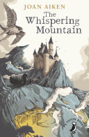 The Whispering Mountain  Wolves Chronicles Book 0
