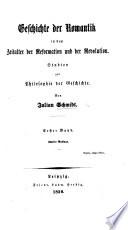 Geschichte der Romantik in dem Zeitalter der Reformation und der Revolution  Zweite Auflage