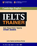 Ielta Trainer, Six Practice Tests Without Answers