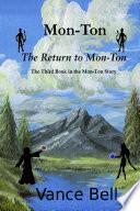 Mon Ton  The Third Book in the Mon Ton Story  The Return to Mon Ton