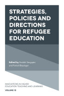 Strategies, Policies and Directions for Refugee Education