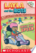 Built for Speed  A Branches Book  Layla and the Bots  2  Book PDF