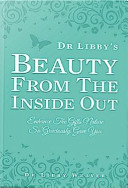Dr Libby s Beauty from the Inside Out
