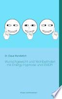Wunschgewicht und Wohlbefinden mit Energy-Hypnose und EMDR