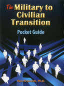 The Military To Civilian Transition Pocket Guide
