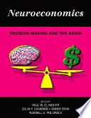 Neuroeconomics : neurobiology of decision making and how...