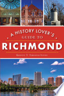 A History Lover S Guide To Richmond
