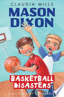 Mason Dixon  Basketball Disasters