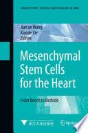 Mesenchymal Stem Cells for the Heart