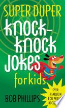 Super Duper Knock Knock Jokes for Kids