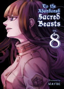 To The Abandoned Sacred Beasts : combat monster attacks monster hunters...