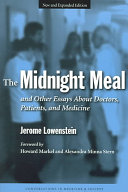The Midnight Meal Of Medicine Discusses The Importance Of Being