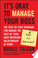 It s Okay to Manage Your Boss