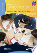 Higher English Language for CfE  Answers and Marking Schemes