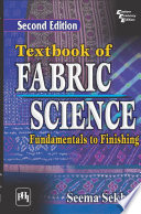 TEXTBOOK OF FABRIC SCIENCE FUNDAMENTALS TO FINISHING