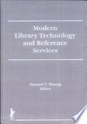 Modern Library Technology and Reference Services
