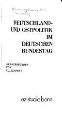 Deutschland- und Ostpolitik im Deutschen Bundestag