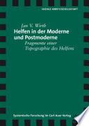 Helfen In Der Moderne Und Postmoderne