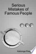 Serious Mistakes of Famous People