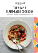 The Simple Plant-Based Cookbook Book