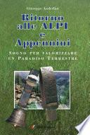 Ritorno alle Alpi e Appennini
